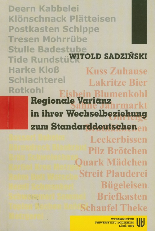 Regionale Variantz in ihrer Wechselbeziehung zum Standarddeutschen
