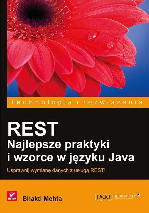 REST Najlepsze praktyki i wzorce w języku Java - Mehta Bhakti