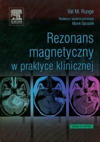 Rezonans magnetyczny w praktyce klinicznej