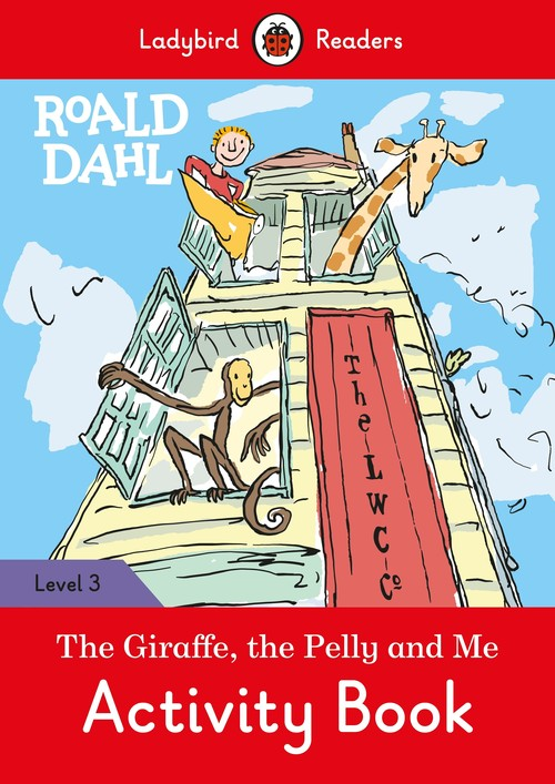 Roald Dahl: The Giraffe and the Pelly and Me Activity Book - Ladybird Readers Level 3