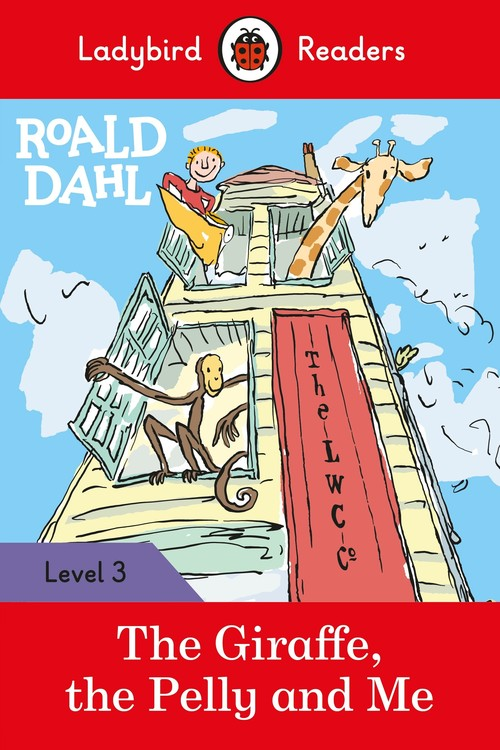 Roald Dahl: The Giraffe, the Pelly and Me - Ladybird Readers Level 3
