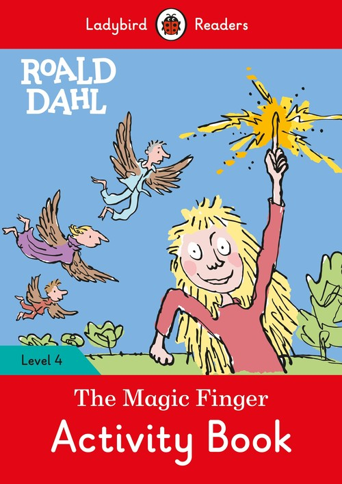 Roald Dahl: The Magic Finger Activity Book - Ladybird Readers Level 4