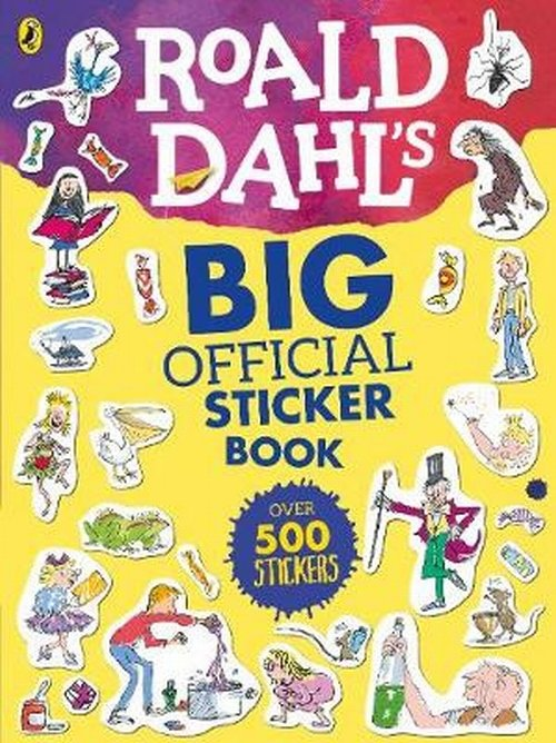 Roald Dahl's Big Official Sticker Book - Dahl Roald