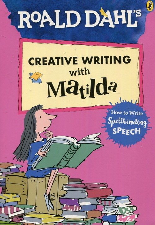 Roald Dahls Creative Writing with Matilda