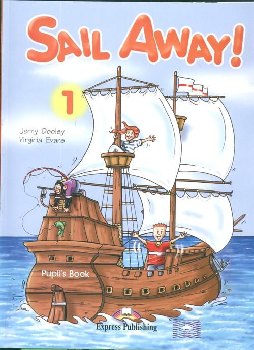 Język angielski. Sail Away 1. Pupil's Pack. Podręcznik - szkoła podstawowa