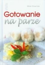 Sałatki polskie + Gotowanie na parze
