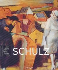 Schultz 1892-1942 Ludzie czasy dzieła t.3