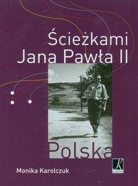 Ścieżkami Jana Pawła II