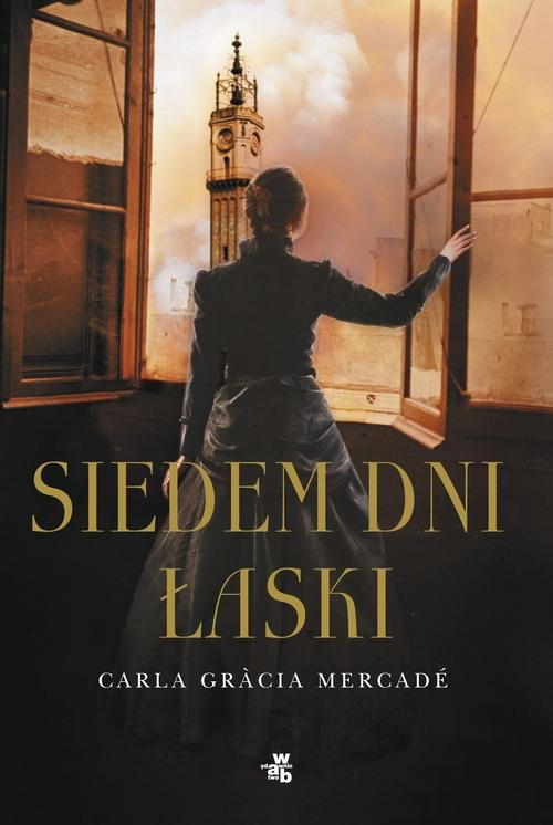 Siedem dni łaski - Carla Gracia Mercade