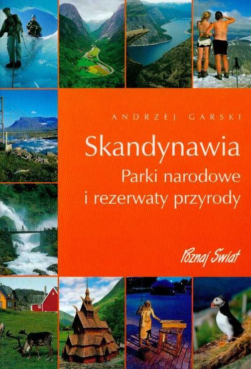 Skandynawia Parki narodowe i rezerwaty przyrody z płytą CD