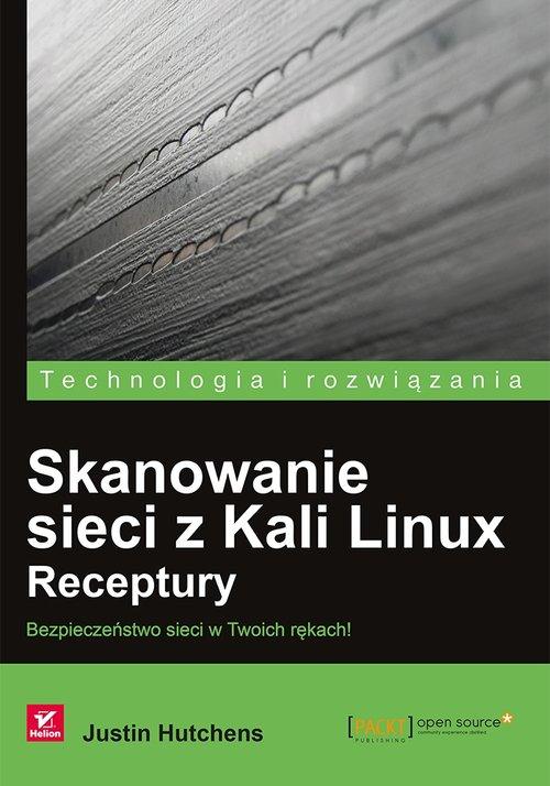 Skanowanie sieci z Kali Linux Receptury