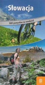 Słowacja. 1001 pomysłów na weekend. Wydanie 1 SUPER CENA