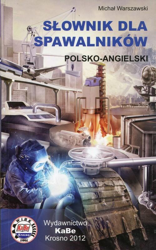 Słownik dla spawalników polski-angielski angielsko-polski
