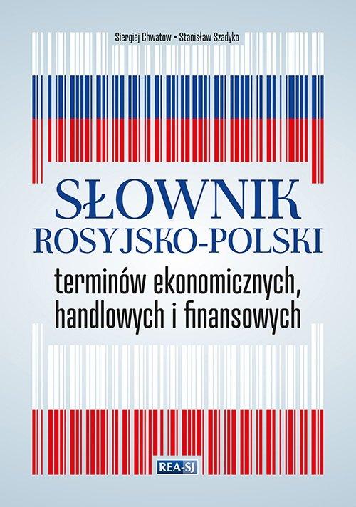 Słownik rosyjsko-polski terminów ekonomicznych, handlowych i finansowych