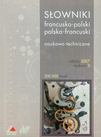 Słowniki francusko-polski polsko-francuski Naukowo-techniczne