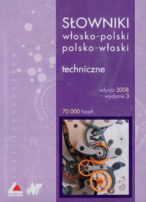 Słowniki włosko-polski polsko-włoski Techniczne