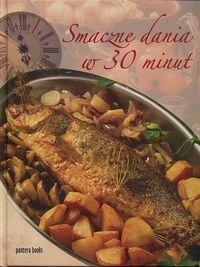 Smaczne dania w 30 minut