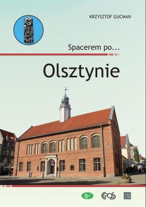 Spacerem po… Olsztynie