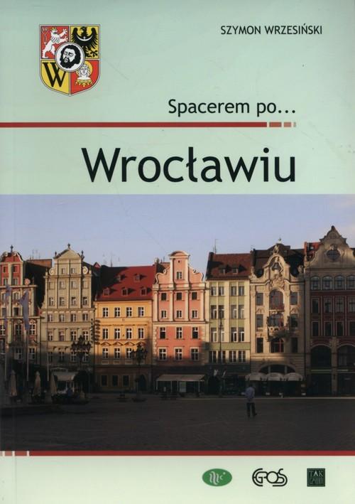 Spacerem po Wrocławiu