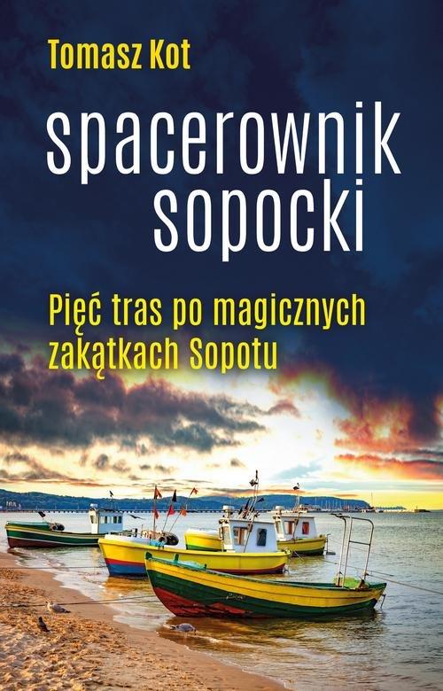 Spacerownik sopocki - Kot Tomasz