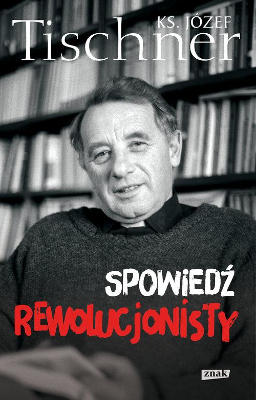 Spowiedź rewolucjonisty