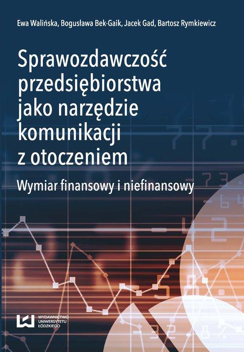 Sprawozdawczość przedsiębiorstwa jako narzędzie komunikacji z otoczeniem