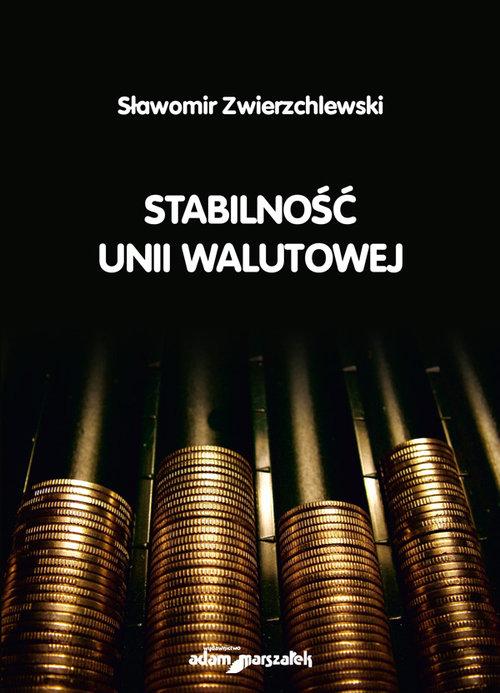 Stabilność unii walutowej - Zwierzchlewski Sławomir