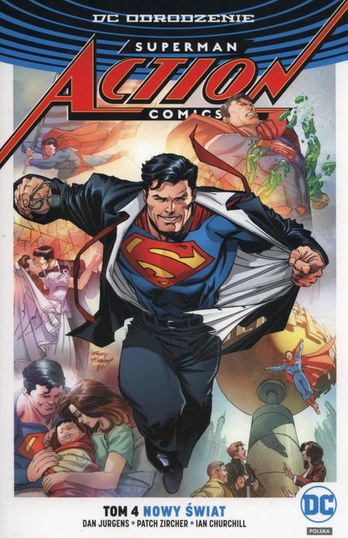 Superman Action Comics Tom 4 Nowy świat
