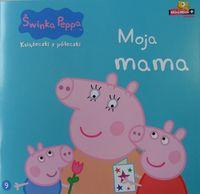 Świnka Peppa Książeczki z półeczki 9 Moja mama