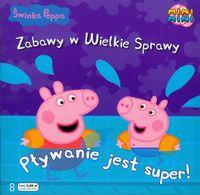 Świnka Peppa Zabawy w Wielkie Sprawy 8 Pływanie jest super - Neville Astley, Baker Mark