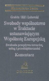 Swobody wspólnotowe w trakcie ustanowiającym Wspólnotę Europejską