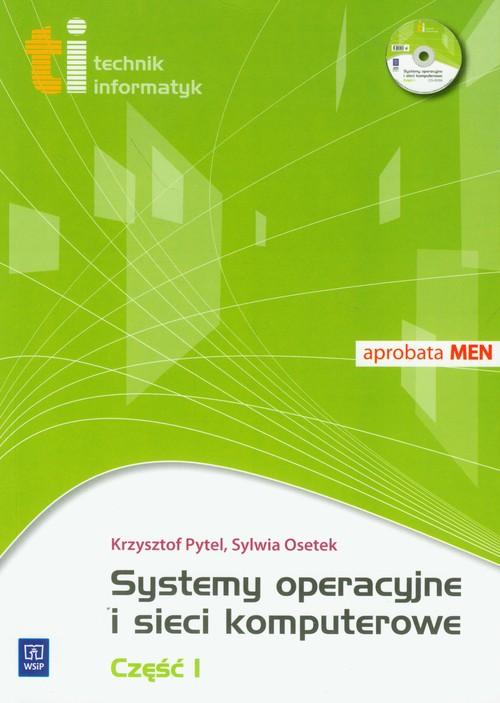 Systemy operacyjne i sieci komputerowe część 1 z płytą CD