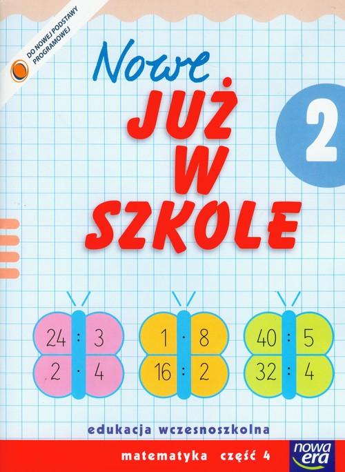 Szkoła na miarę Nowe już w szkole 2 Matematyka Część 4