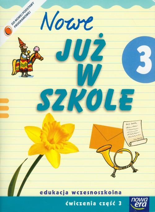 Szkoła na miarę Nowe już w szkole 3 Ćwiczenia Część 3