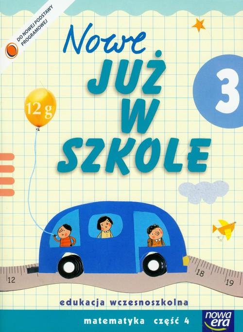 Szkoła na miarę Nowe już w szkole 3 Matematyka Część 4
