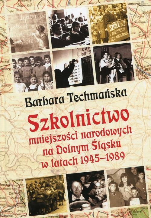Szkolnictwo mniejszości narodowych na Dolnym Śląsku w latach 1945-1989