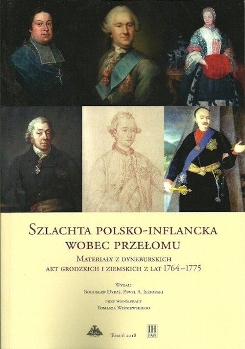 Szlachta polsko-inflancka wobec przełomu