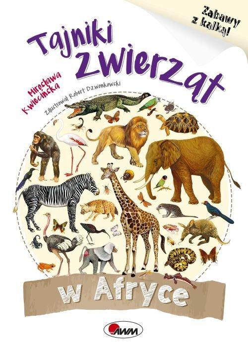 Tajniki zwierząt w Afryce