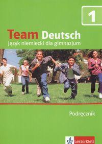 Team Deutsch 1 GIM Podręcznik Język niemiecki