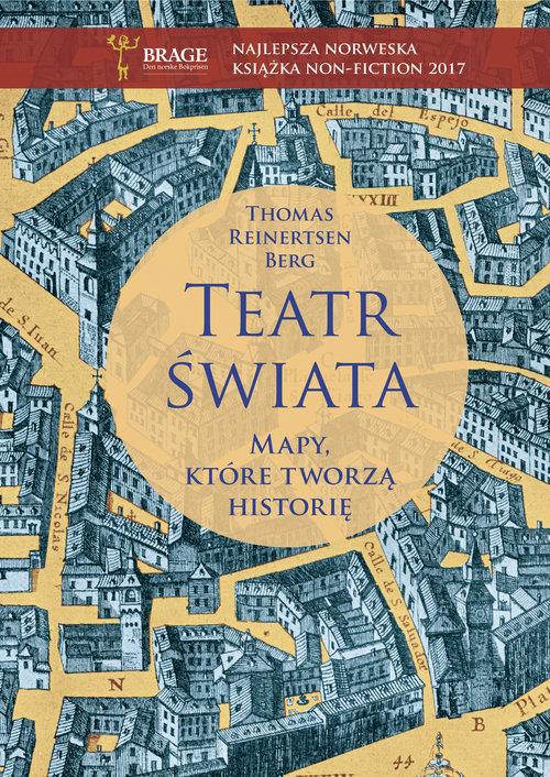 Teatr świata Mapy które tworzą historię