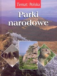 Temat:Polska. Parki narodowe