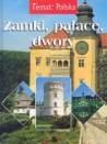 Temat:Polska. Zamki, pałace, dwory