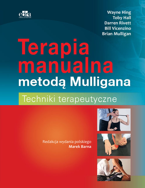 Terapia manualna metodą Mulligana Techniki terapeutyczne