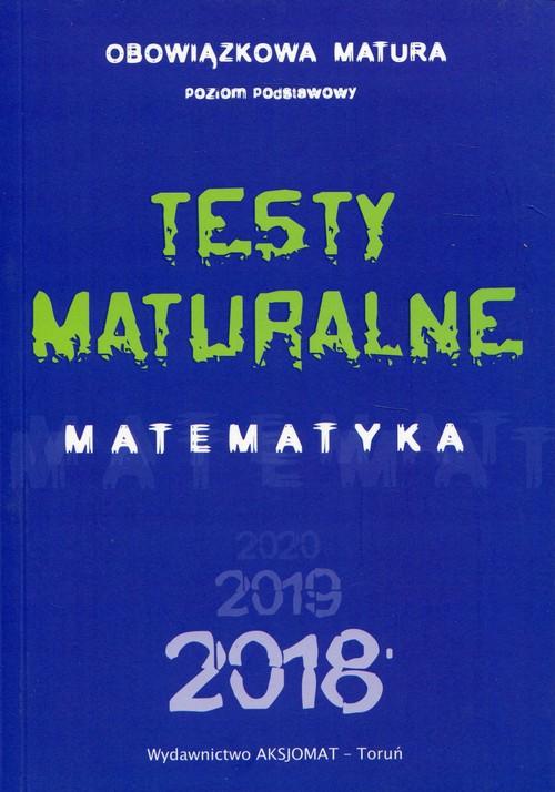 Testy maturalne Matematyka poziom podstawowy 2019