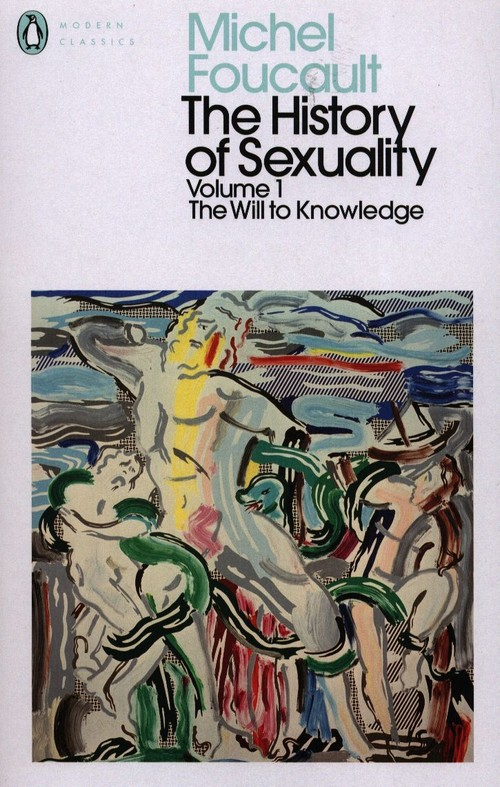 The History of Sexuality Volume 1 The Will to Knowledge