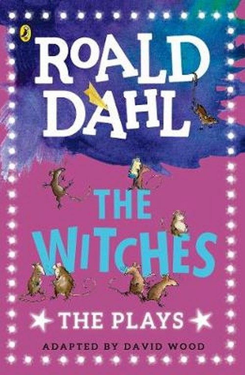 The Witches The Plays