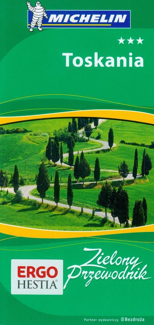 Toskania Zielony Przewodnik