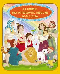 Ulubieni bohaterowie biblijni malucha