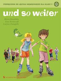 Und so weiter 2 Podręcznik do języka niemieckiego dla klasy 5 z płytą CD