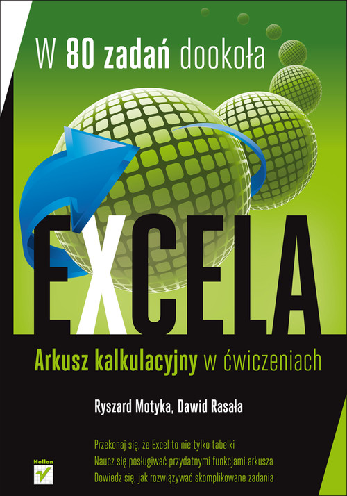 W 80 zadań dookoła Excela Arkusz kalkulacyjny w ćwiczeniach